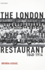 The London Restaurant, 1840-1914