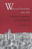 Wesleyan University, 1831-1910: Collegiate Enterprise in New England