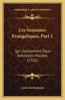 Les Semaines Evangeliques, Part 1: Qui Contiennent Deux Reflexions Morales (1735)
