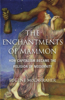 The Enchantments of Mammon