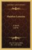 Madelon Lemoine: A Novel (1879)