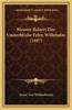 Meister Balzer; Der Unsterbliche Felix; Willehalm (1897)