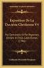 Exposition de La Doctrine Chretienne V4: Par Demandes Et Par Reponses, Divisee En Trois Catechismes (1746)