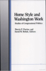 Home Style and Washington Work: Studies of Congressional Politics