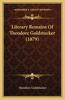 Literary Remains of Theodore Goldstucker (1879)