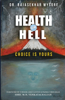 Health or Hell
