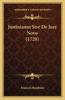 Justinianus Sive de Jure Novo (1728)