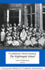 Florence Nightingale: The Nightingale School