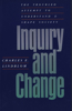 Inquiry and Change: The Troubled Attempt to Understand and Shape Society