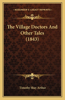 The Village Doctors and Other Tales (1843)
