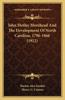 John Motley Morehead and the Development of North Carolina, 1796-1866 (1922)