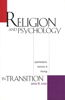 Religion and Psychology in Transition