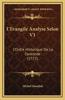 L'Evangile Analyse Selon V1: L'Ordre Historique de La Concorde (1772)