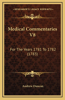 Medical Commentaries V8: For the Years 1781 to 1782 (1783)
