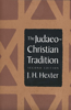 Judaeo-Christian Tradition: Second Edition (Revised)