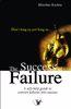 The Success of Failure
