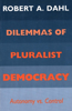 Dilemmas of Pluralist Democracy
