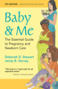 Baby & Me: The Essential Guide to Pregnancy and Newborn Care