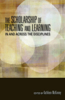 The The Scholarship of Teaching and Learning in and Across the Disciplines Scholarship of Teaching and Learning in and Across the Disciplines
