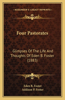 Four Pastorates: Glimpses of the Life and Thoughts of Eden B. Foster (1883)