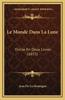 Le Monde Dans La Lune: Divise En Deux Livres (1655)