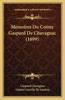 Memoires Du Comte Gaspard de Chavagnac (1699)