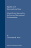 Equity and International Law: A Legal Realist Approach to the Process of International Decisionmaking