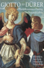 Giotto to D�rer: Early Renaissance Painting in the National Gallery