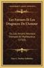 Les Faveurs Et Les Disgraces de L'Amour: Ou Les Amans Heureux Trompez Et Malheureux (1710)