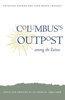 Columbus's Outpost Among the Tainos