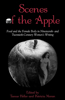 Scenes of the Apple: Food and the Female Body in Nineteenth- And Twentieth-Century Women's Writing
