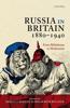 Russia in Britain, 1880-1940