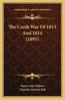 The Creek War of 1813 and 1814 (1895) the Creek War of 1813 and 1814 (1895)