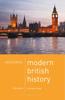 Mastering Modern British History