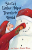 Santa's Littlest Helper Travels the World