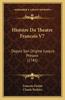 Histoire Du Theatre Francois V7: Depuis Son Origine Jusqu'a Present (1745)