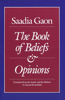 Saadia Gaon: The Book of Beliefs and Opinions