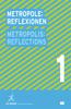 Metropolis No.1: Reflection: Designs for the Future of the Metropolis: Iba Hamburg