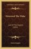 Hereward the Wake: Last of the English (1895)
