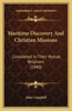 Maritime Discovery and Christian Missions: Considered in Their Mutual Relations (1840)