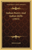 Indian Poetry and Indian Idylls (1915)