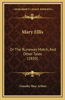 Mary Ellis: Or the Runaway Match, and Other Tales (1850)