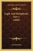 Logik and Metaphysik, Part 1 (1868)