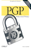 Pgp: Pretty Good Privacy: Pretty Good Privacy