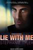 Lie with Me: A Shadow Force Novel