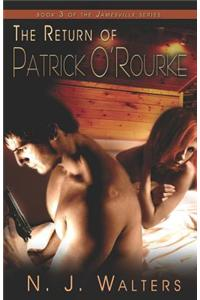 The Return of Patrick O'Rourke