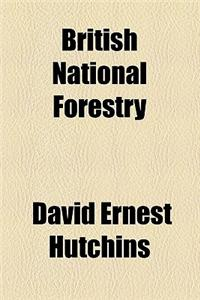British National Forestry