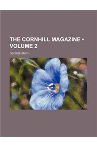 The Cornhill Magazine (Volume 2)
