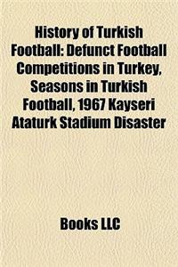 History of Turkish Football: Defunct Football Competitions in Turkey, Seasons in Turkish Football, 1967 Kayseri Atatrk Stadium Disaster