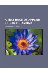 Text-Book of Applied English Grammar